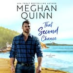 That Second Chance by  Meghan Quinn audiobook
