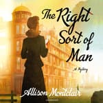 The Right Sort of Man by  Allison Montclair audiobook