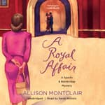 A Royal Affair by  Allison Montclair audiobook