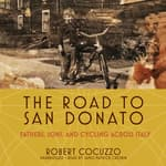 The Road to San Donato by  Robert Cocuzzo audiobook
