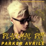 Blackmail Boy by  Parker Avrile audiobook