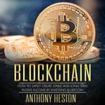 Blockchain by  Anthony Heston audiobook