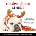 Reindeer Games (The MacAllisters of Rivers End #3) by  CJ Hunt audiobook