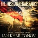 The Russian Renaissance by  Ian Kharitonov audiobook