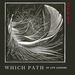 Which Path 55 Life Lessons by  Kevin Avy audiobook
