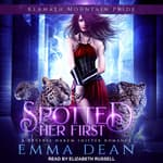 Spotted Her First by  Emma Dean audiobook