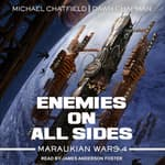 Enemies on All Sides by  Michael Chatfield audiobook