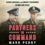 Partners in Command by  Mark Perry audiobook