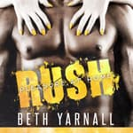 Rush: Her SEAL Protector by  Beth Yarnall audiobook