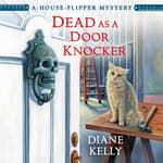 Dead as a Door Knocker by  Diane Kelly audiobook