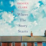 Where the Story Starts by  Imogen Clark audiobook