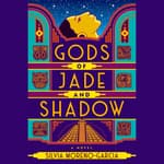 Gods of Jade and Shadow by  Silvia Moreno-Garcia audiobook