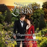 The Beguilement of Lady Eustacia Cavanaugh by  Stephanie Laurens audiobook
