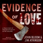 Evidence of Love by  John Bloom audiobook