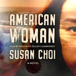 American Woman by  Susan Choi audiobook