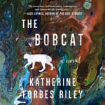 The Bobcat by  Katherine Forbes Riley audiobook