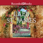 My Lady Wayward by  Lael St. James audiobook