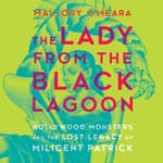 The Lady From the Black Lagoon by  Mallory O'Meara audiobook