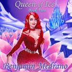 Queen of Ice  by  Benjamin Medrano audiobook
