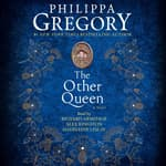The Other Queen by  Philippa Gregory audiobook