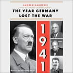 1941: The Year Germany Lost the War by  Andrew Nagorski audiobook