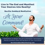 At Your Command Meditation by  Neville Goddard Courses audiobook