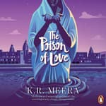 The Poison Of Love by  K. R. Meera audiobook