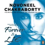 Forever Is A Lie by  Novoneel Chakraborty audiobook