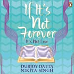 If It's Not Forever by  Nikita Singh audiobook