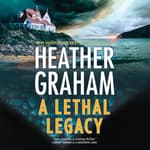 A Lethal Legacy by  Heather Graham audiobook