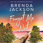 Forget Me Not by  Brenda Jackson audiobook