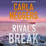 Rival's Break by  Carla Neggers audiobook