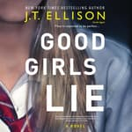 Good Girls Lie by  J. T. Ellison audiobook