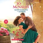 Slow Dancing at Sunrise by  Jo McNally audiobook