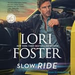 Slow Ride by  Lori Foster audiobook