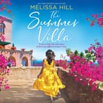 The Summer Villa by  Melissa Hill audiobook