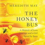 The Honey Bus by  Meredith May audiobook
