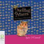 Duelling Princes by  Tyne O'Connell audiobook