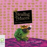 Stealing Princes by  Tyne O'Connell audiobook