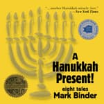 A Hanukkah Present by  Mark Binder audiobook