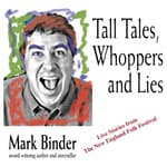 Tall Tales, Whoppers and Lies by  Mark Binder audiobook