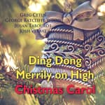 Ding Dong Merrily on High Christmas Carol by  George Ratcliffe Wood audiobook