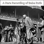 A Rare Recording of Babe Ruth by  Babe Ruth audiobook