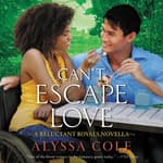 Can't Escape Love by  Alyssa Cole audiobook