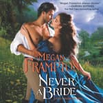 Never a Bride by  Megan Frampton audiobook