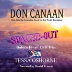 Spaced Out by  Don Canaan audiobook