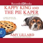 Kappy King and the Pie Kaper by  Amy Lillard audiobook