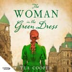 The Woman in the Green Dress by  Tea Cooper audiobook
