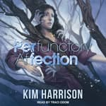 PERfunctory afFECTION by  Kim Harrison audiobook