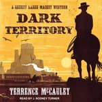 Dark Territory by  Terrence McCauley audiobook